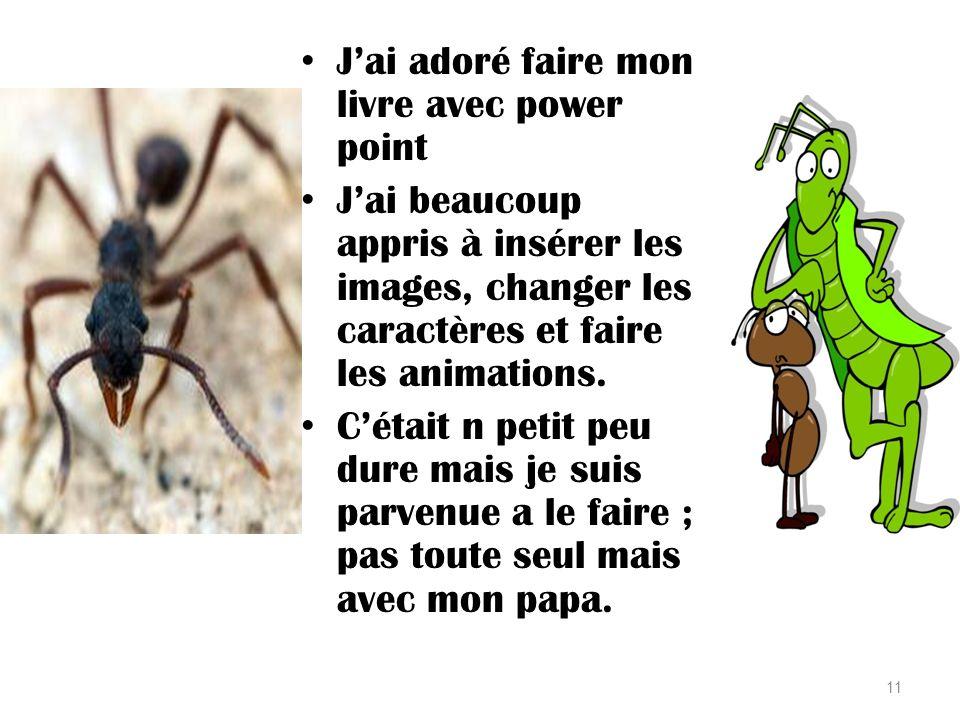 Les fourmis ont des antennes; les élèves ont des oreilles 10