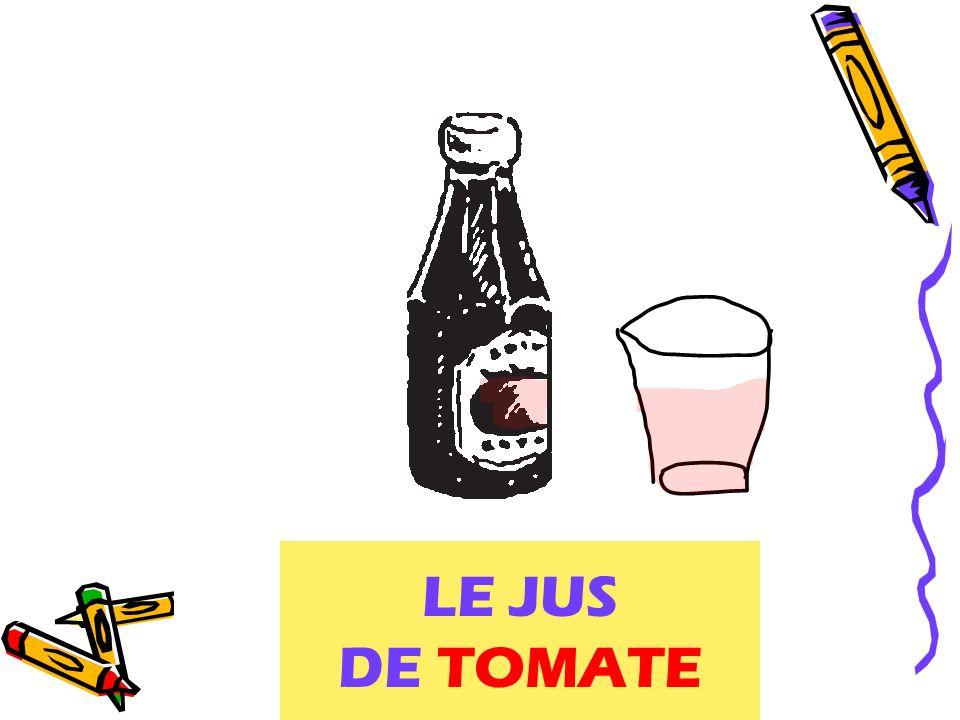 LE JUS DE TOMATE