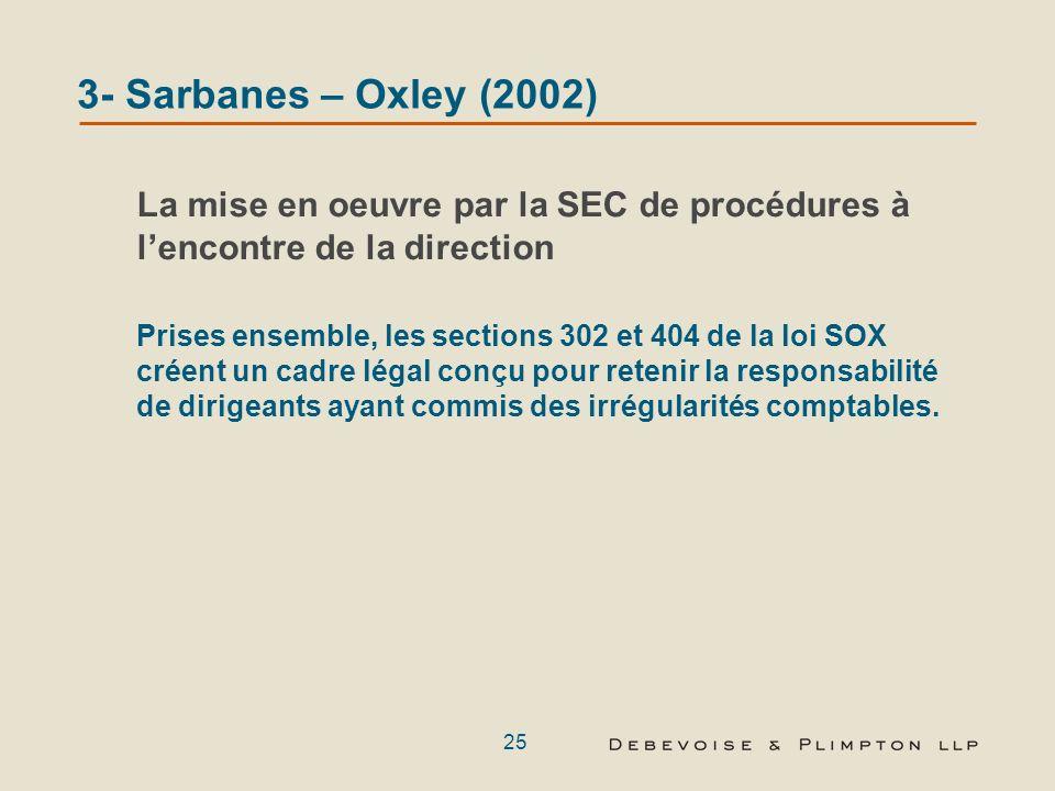 24 2- Le Foreign Corrupt Practices Act Enseignements tirés de récentes affaires (suite) Des émetteurs étrangers faisant lobjet de mesures dexécution ABB Ltd.