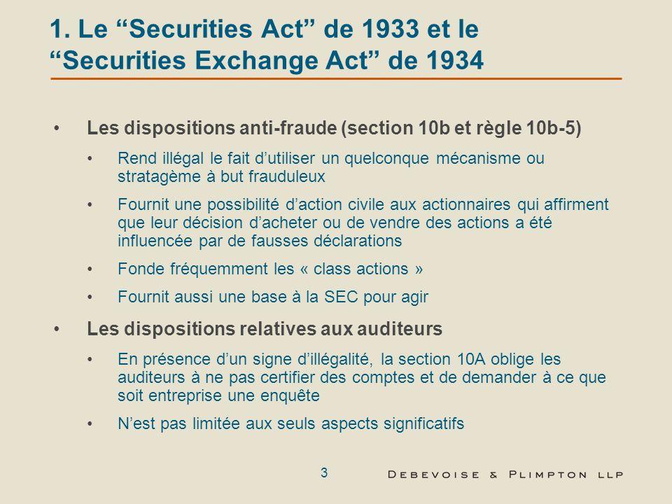 2 Introduction Le Securities Act et le Securities Exchange Act, le Foreign Corrupt Practices Act et Sarbanes-Oxley : Prises ensemble, ces différentes