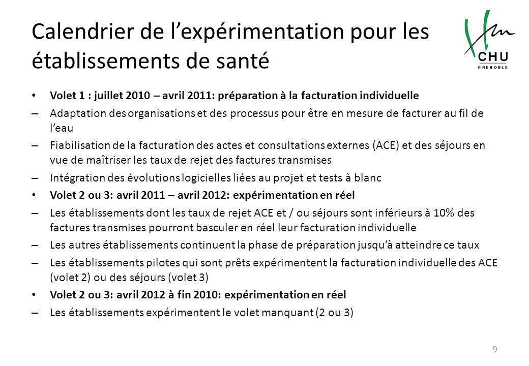 Volet 1 : juillet 2010 – avril 2011: préparation à la facturation individuelle – Adaptation des organisations et des processus pour être en mesure de