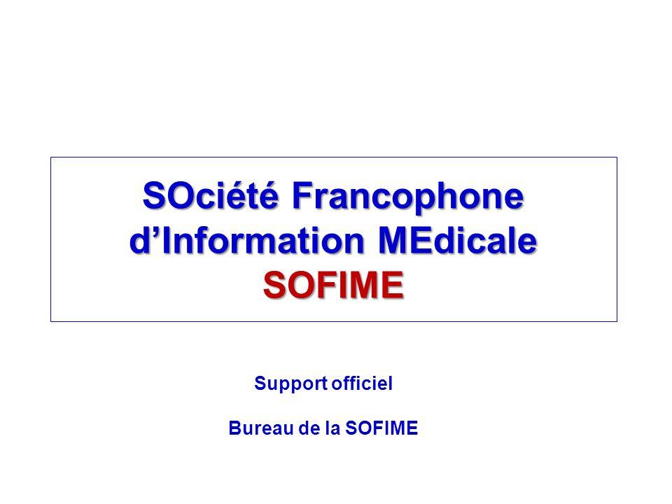 SOciété Francophone dInformation MEdicale SOFIME Support officiel Bureau de la SOFIME