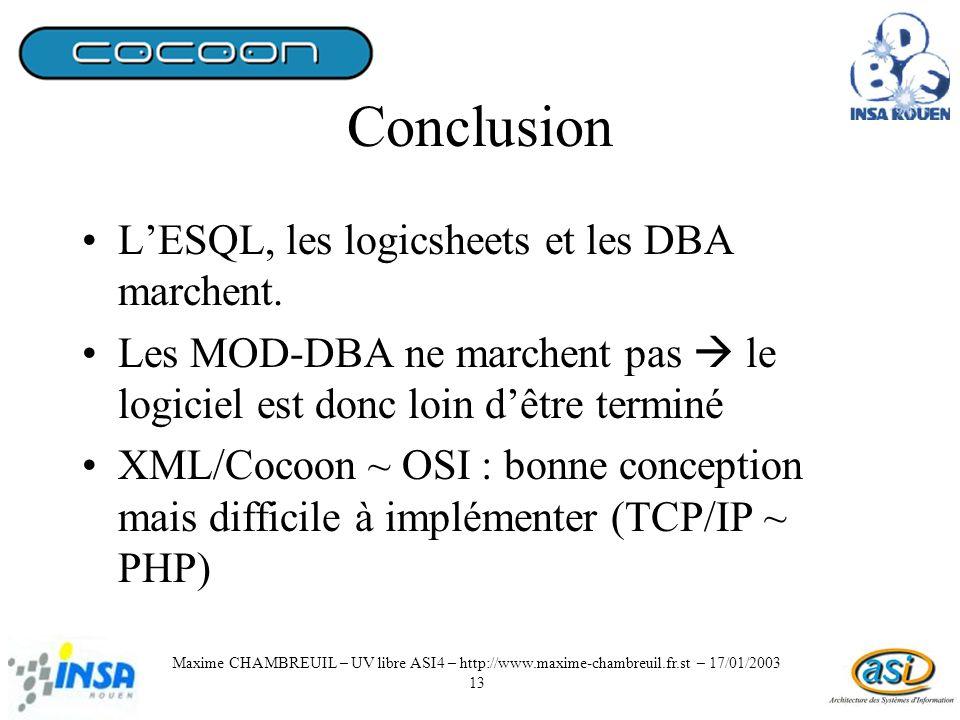 Conclusion LESQL, les logicsheets et les DBA marchent.