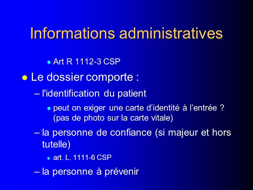 Contenu du dossier - informations administratives - informations des professionnels de santé