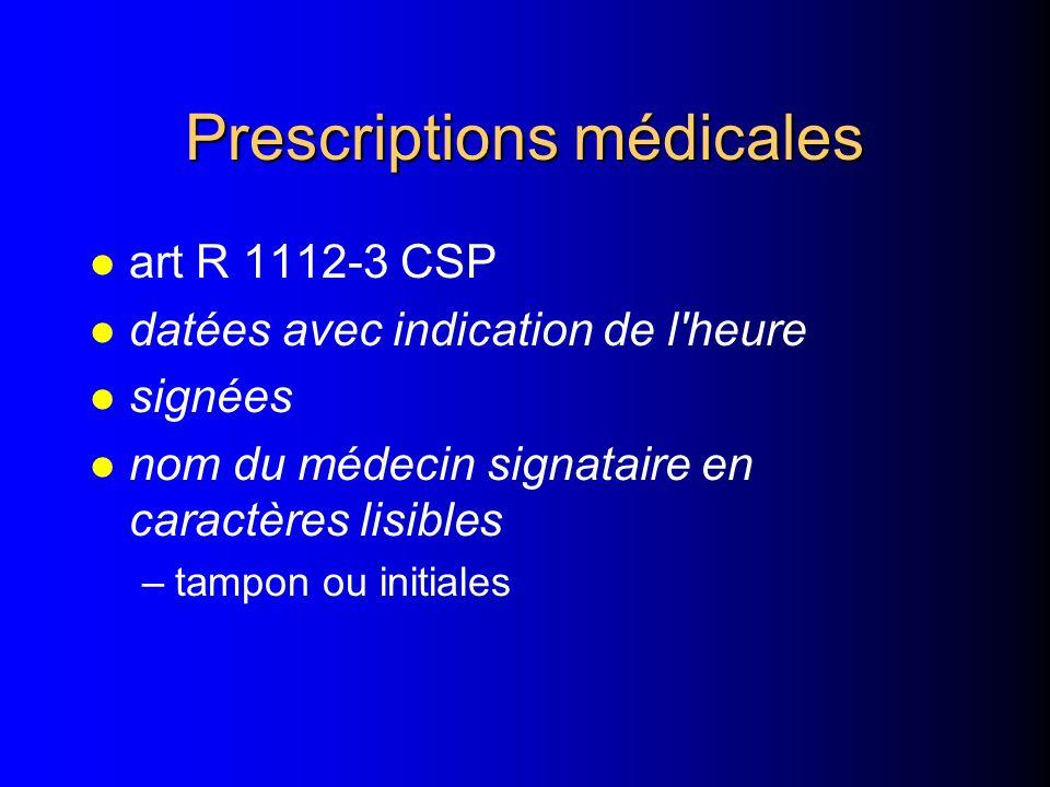 Contenu du dossier la nature des soins dispensés et les prescriptions établies lors de la consultation externe ou du passage aux urgences