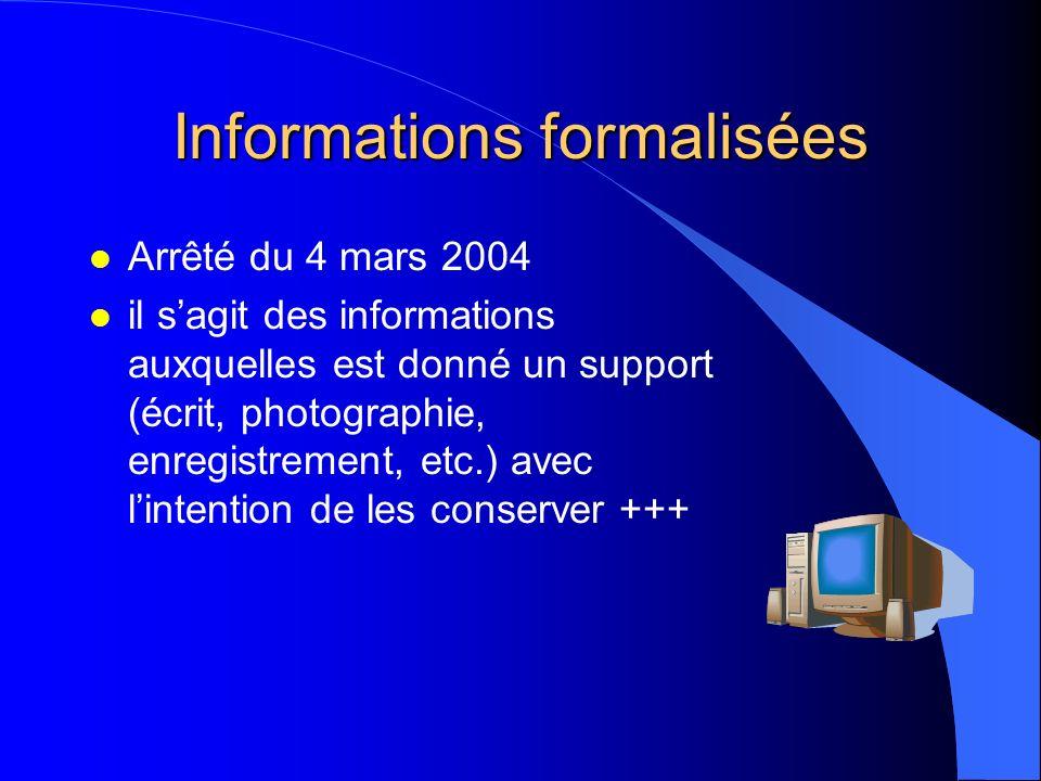 Informations formalisées communiquées Notes personnelles non communiquées