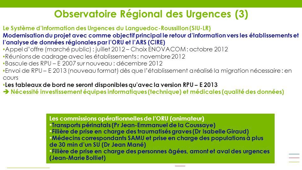 Le Système dInformation des Urgences du Languedoc-Roussillon (SIU-LR) Modernisation du projet avec comme objectif principal le retour dinformation ver
