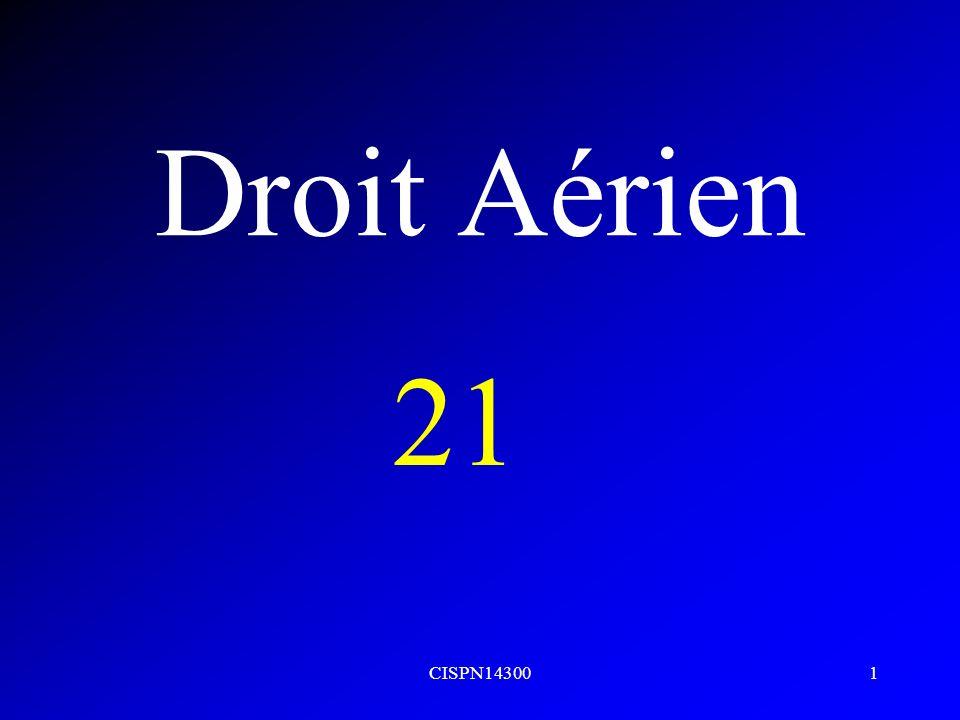 CISPN143001 Droit Aérien 21