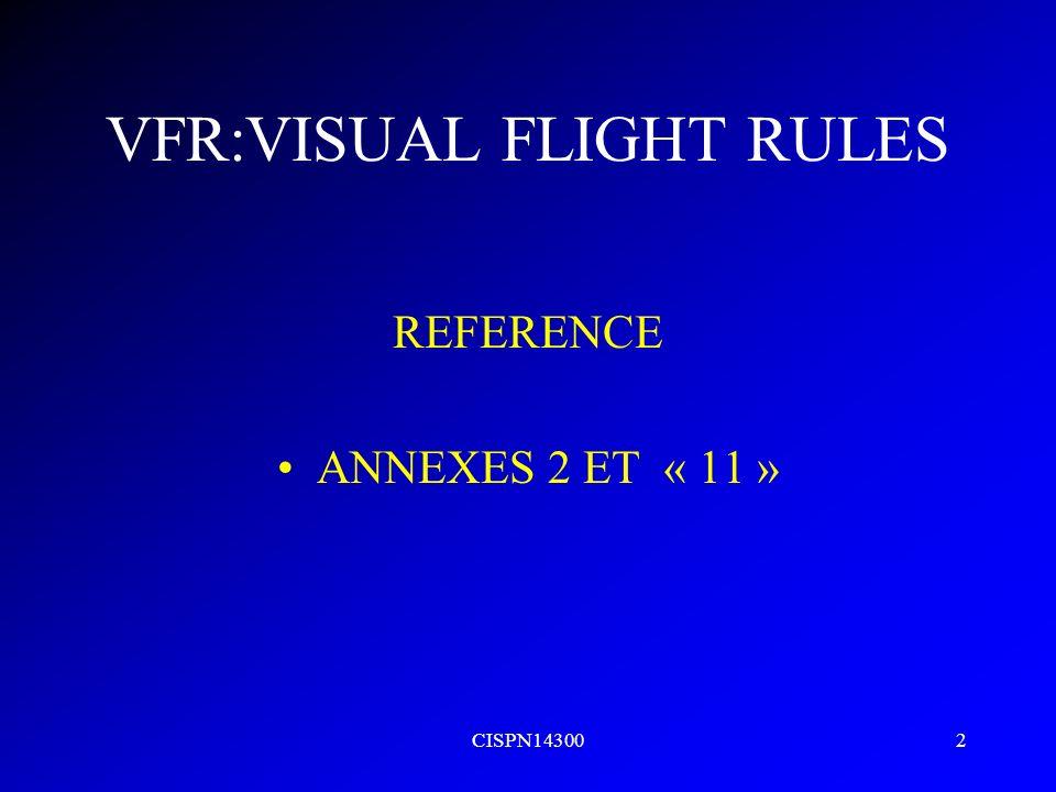 CISPN143002 VFR:VISUAL FLIGHT RULES REFERENCE ANNEXES 2 ET « 11 »
