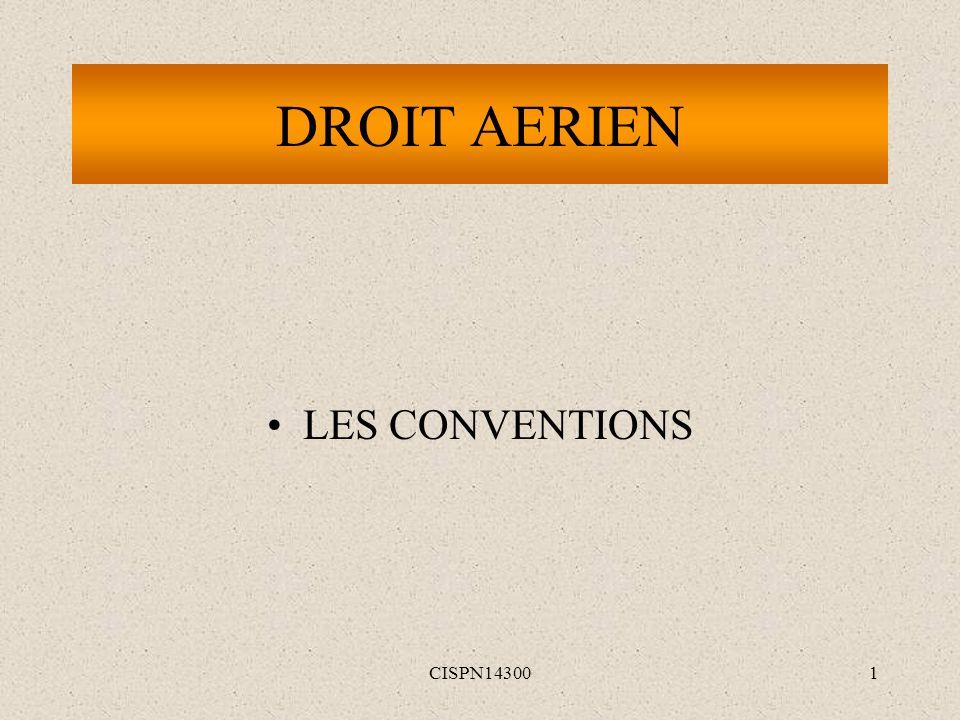 CISPN143001 DROIT AERIEN LES CONVENTIONS