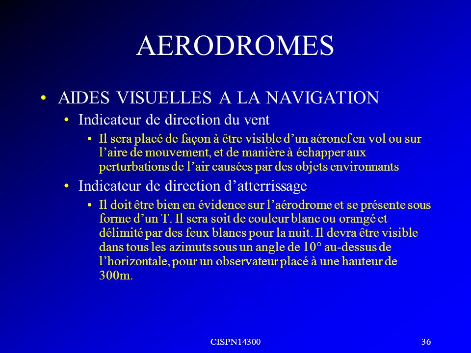 CISPN14300 35 AERODROMES Marques didentification de piste Pistes //L – RL-C-R 02 20 20L