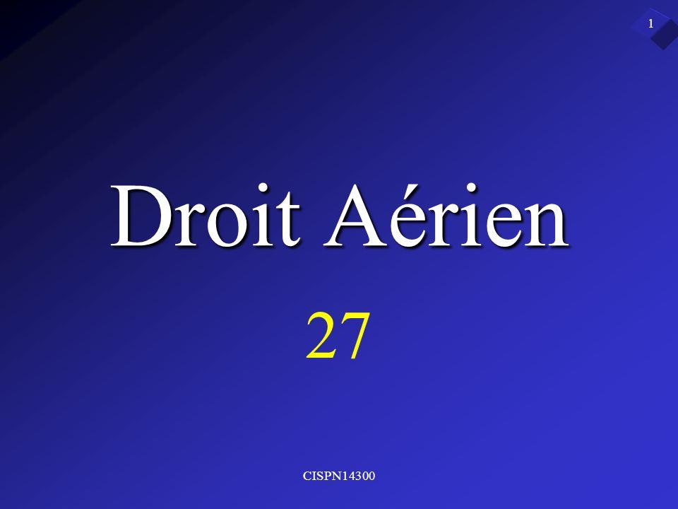 CISPN14300 1 Droit Aérien 27