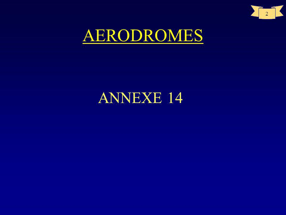 2 AERODROMES ANNEXE 14