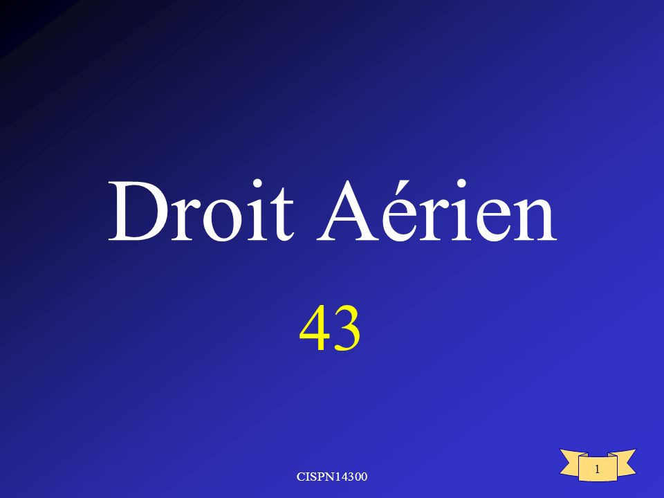 CISPN14300 1 Droit Aérien 43
