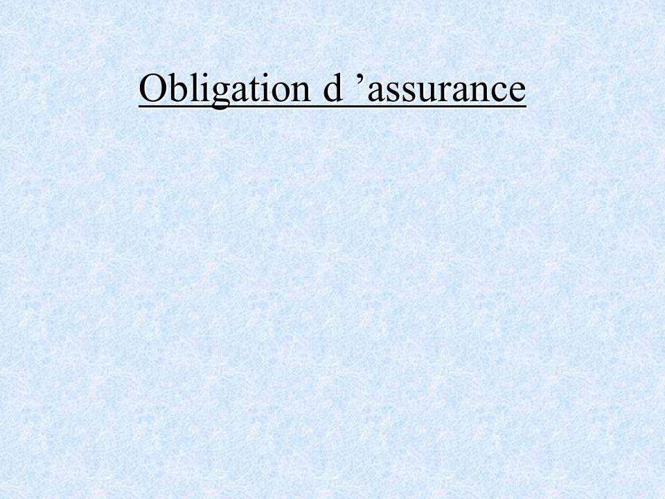 Obligation d assurance
