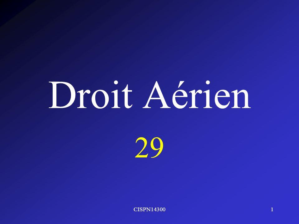 CISPN143001 Droit Aérien 29
