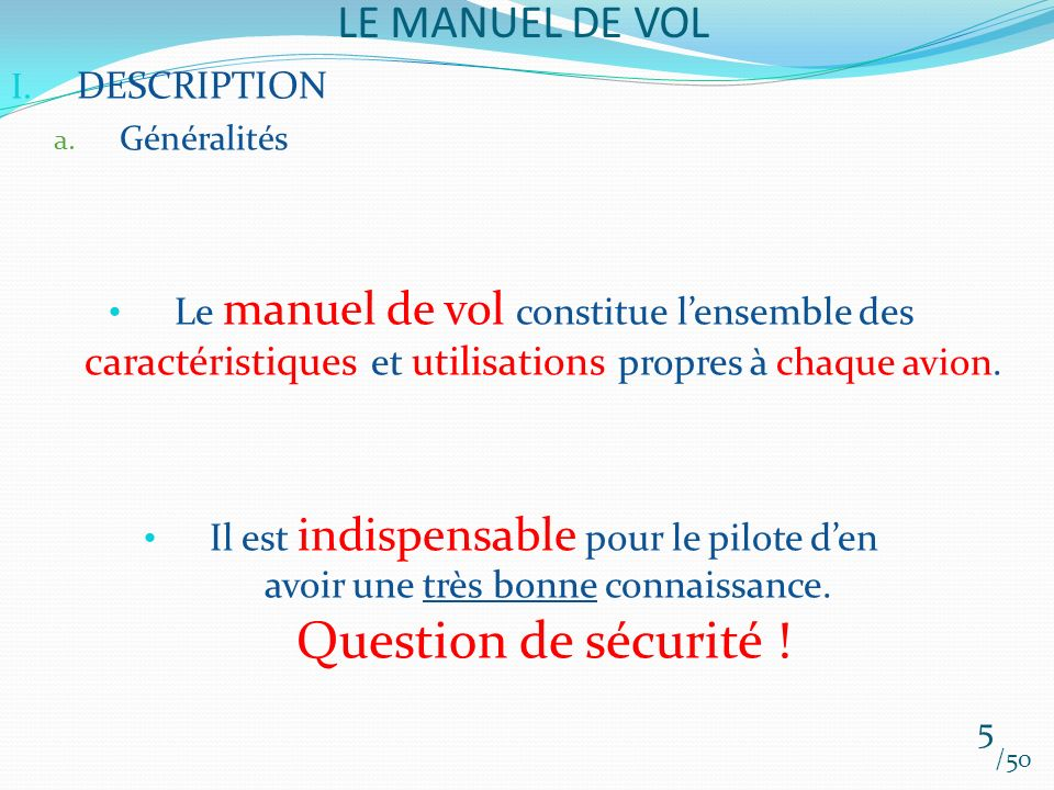 LE MANUEL DE VOL /50 I.DESCRIPTION b.