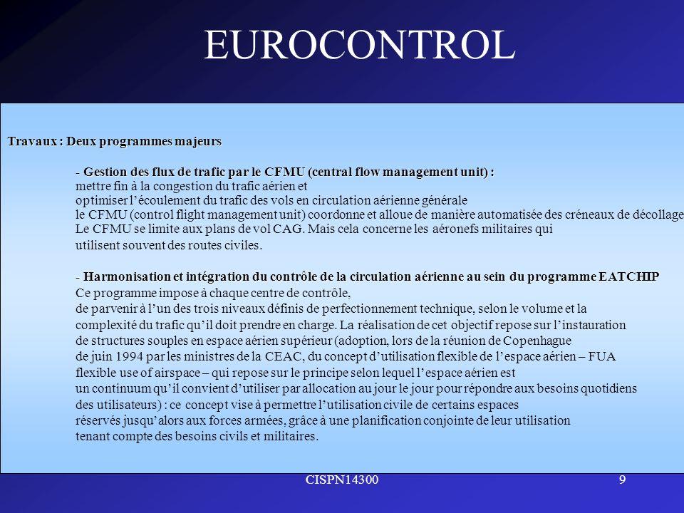 CISPN143009 EUROCONTROL Travaux : Deux programmes majeurs - Gestion des flux de trafic par le CFMU (central flow management unit) : mettre fin à la co