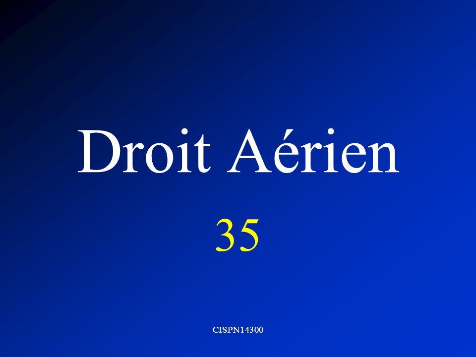CISPN14300 Droit Aérien 35