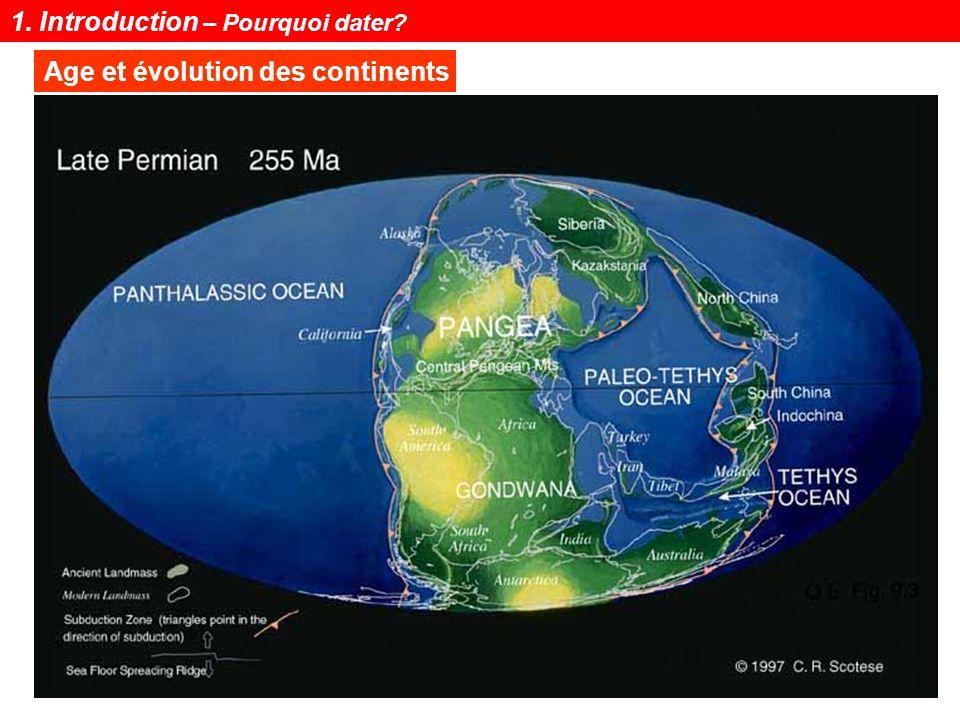 Notions de géochronologie36 La plus grande partie des variations à long terme de 14 C dans l atmosphère est due à une variation dans le taux de production.