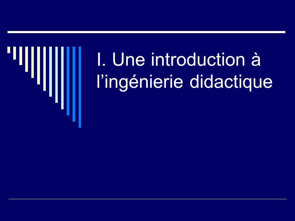 I. Une introduction à lingénierie didactique