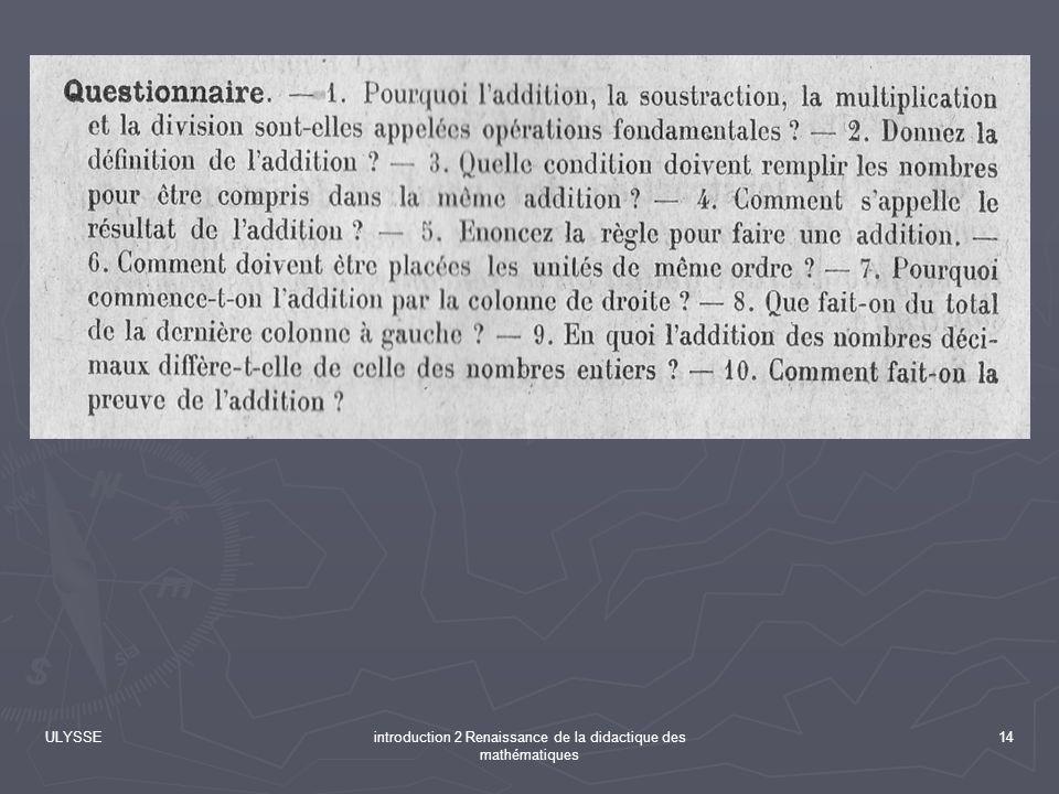ULYSSEintroduction 2 Renaissance de la didactique des mathématiques 14