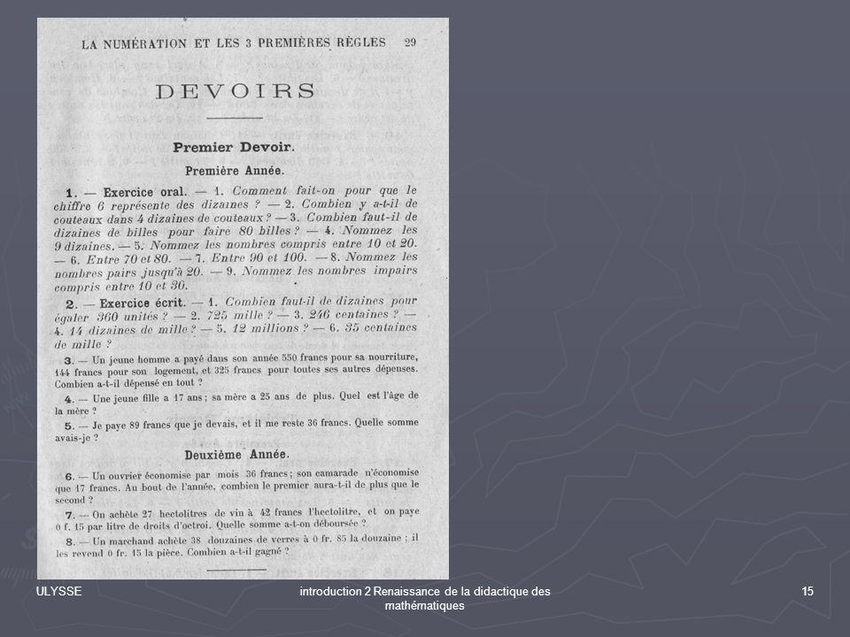 ULYSSEintroduction 2 Renaissance de la didactique des mathématiques 15
