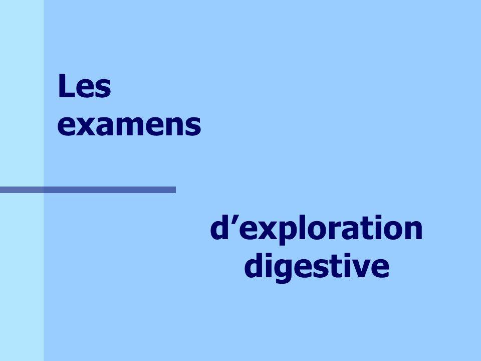 Les examens dexploration digestive