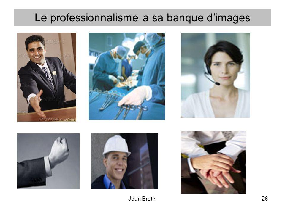 Jean Bretin26 Le professionnalisme a sa banque dimages