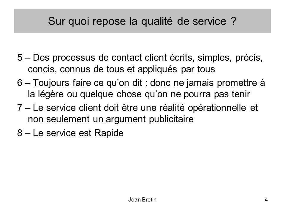 Jean Bretin65 Pouvez vous définir ce qui caractérise :