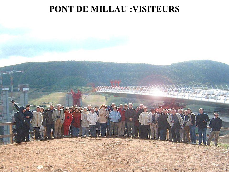 PONT DE MILLAU :VISITEURS