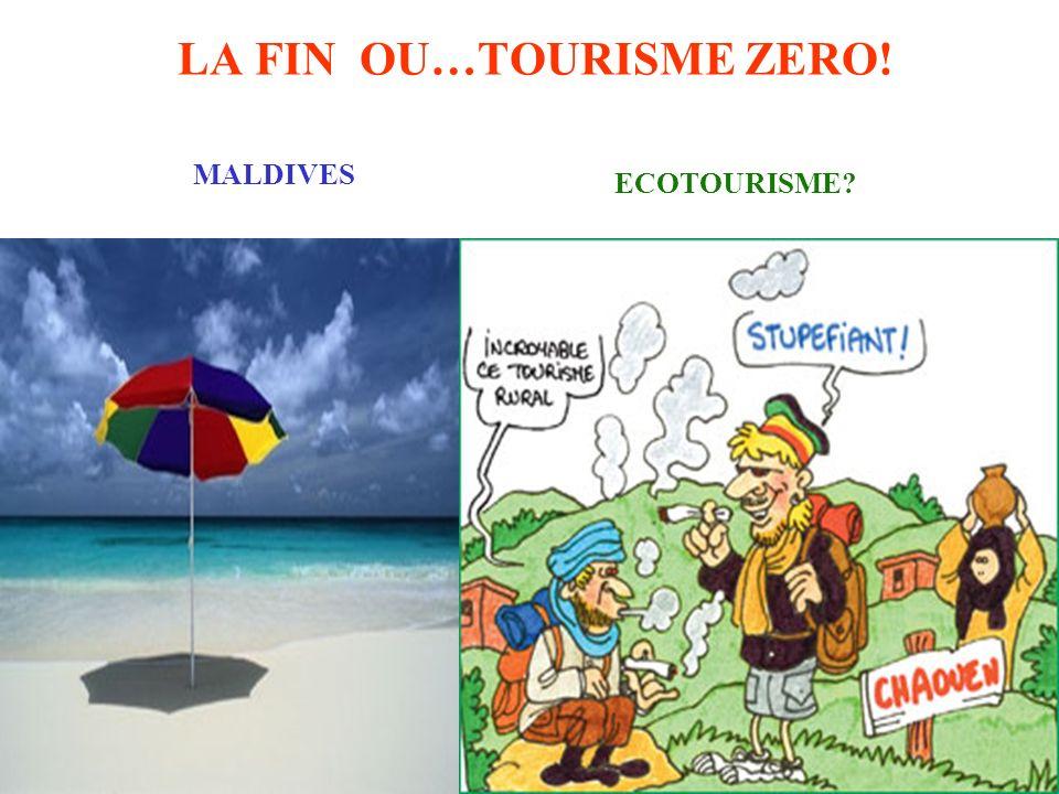LA FIN OU…TOURISME ZERO! MALDIVES ECOTOURISME?