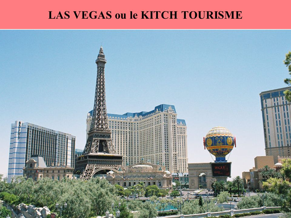 LAS VEGAS ou le KITCH TOURISME