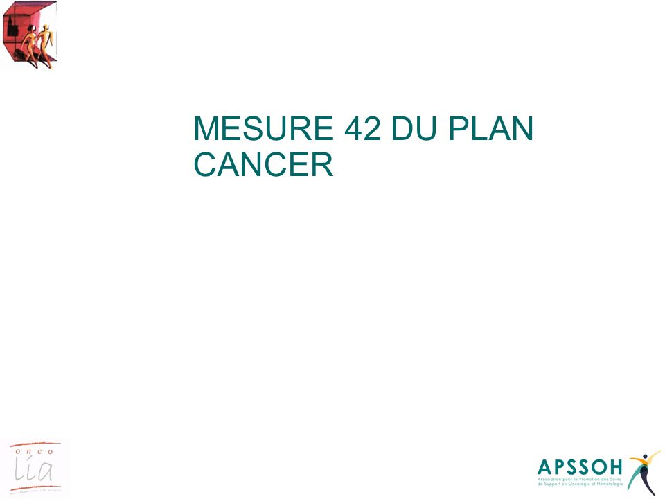 MESURE 42 DU PLAN CANCER