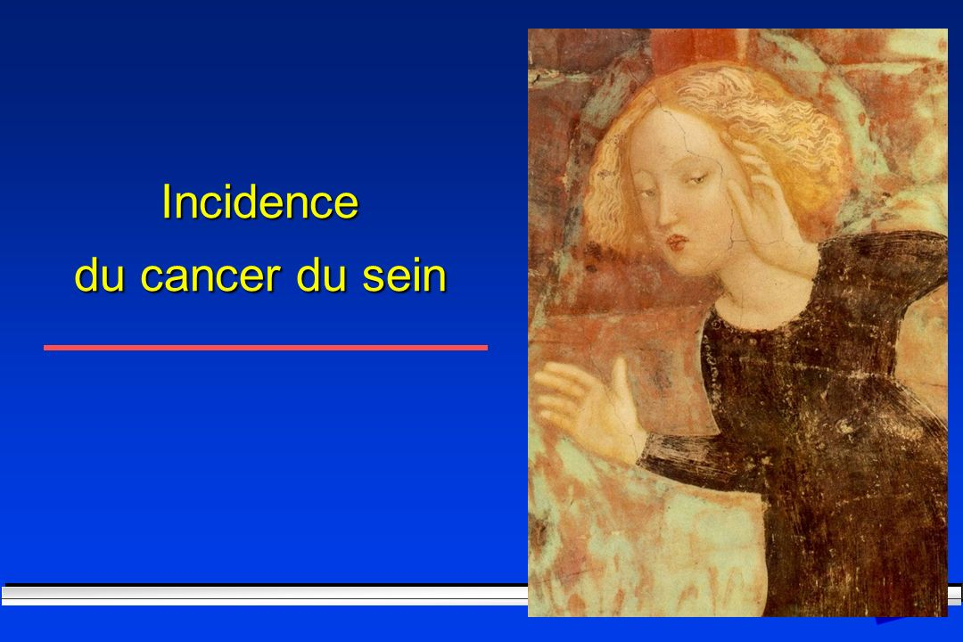 Incidence du cancer du sein