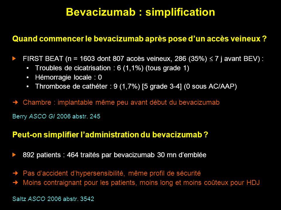 Quand commencer le bevacizumab après pose dun accès veineux ? FIRST BEAT (n = 1603 dont 807 accès veineux, 286 (35%) 7 j avant BEV) : Troubles de cica