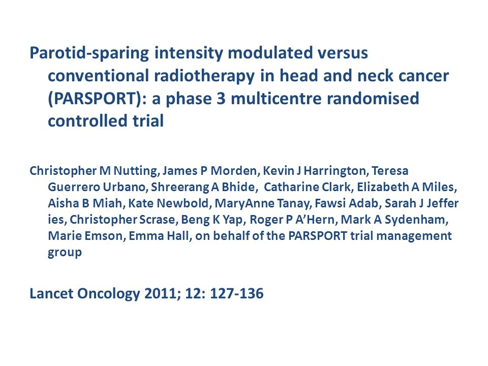 Parotid-sparing intensity modulated versus conventional radiotherapy in head and neck cancer (PARSPORT): a phase 3 multicentre randomised controlled t