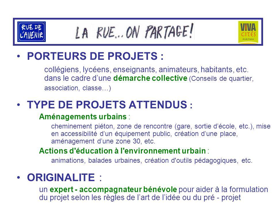 PORTEURS DE PROJETS : collégiens, lycéens, enseignants, animateurs, habitants, etc.
