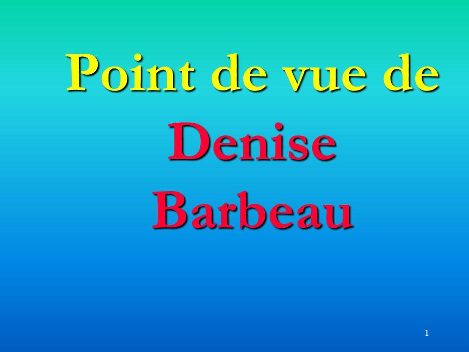 1 Point de vue de Denise Barbeau
