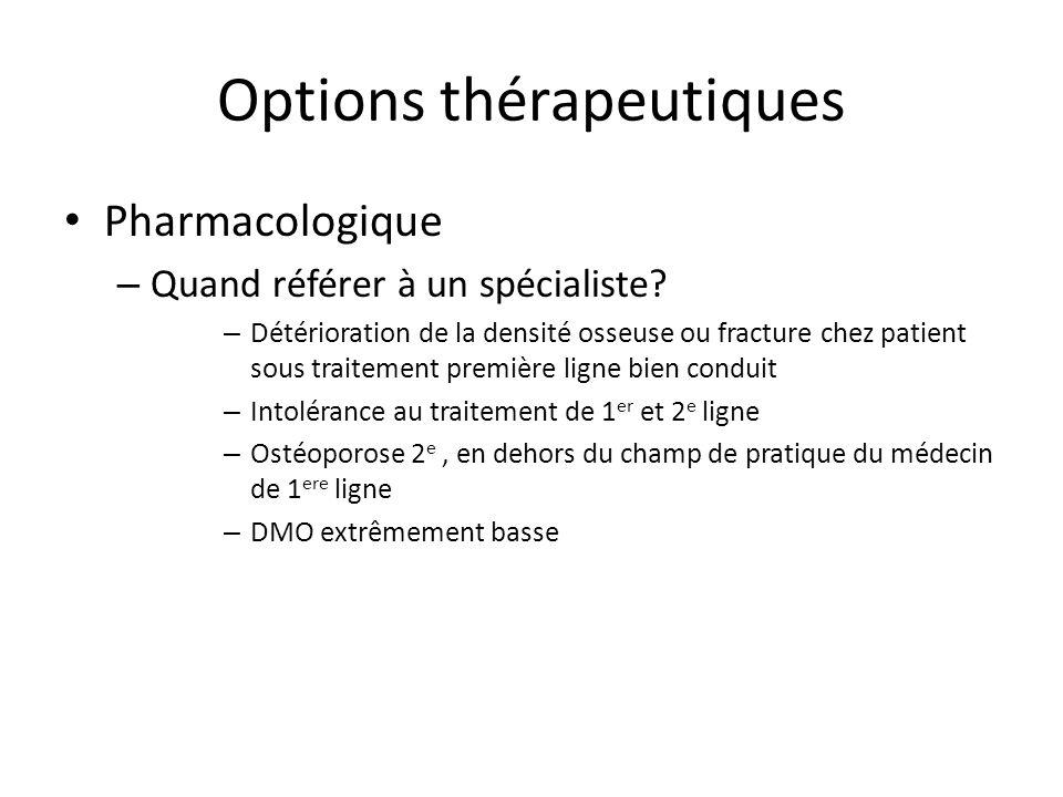 Options thérapeutiques Pharmacologique – Quand référer à un spécialiste.