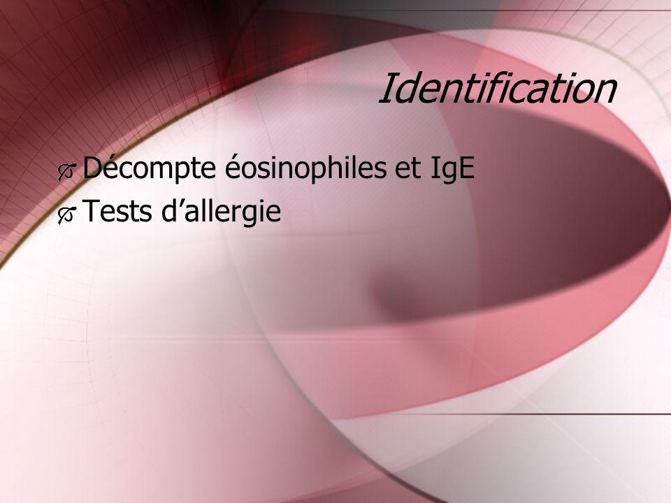 Identification Décompte éosinophiles et IgE Tests dallergie Décompte éosinophiles et IgE Tests dallergie