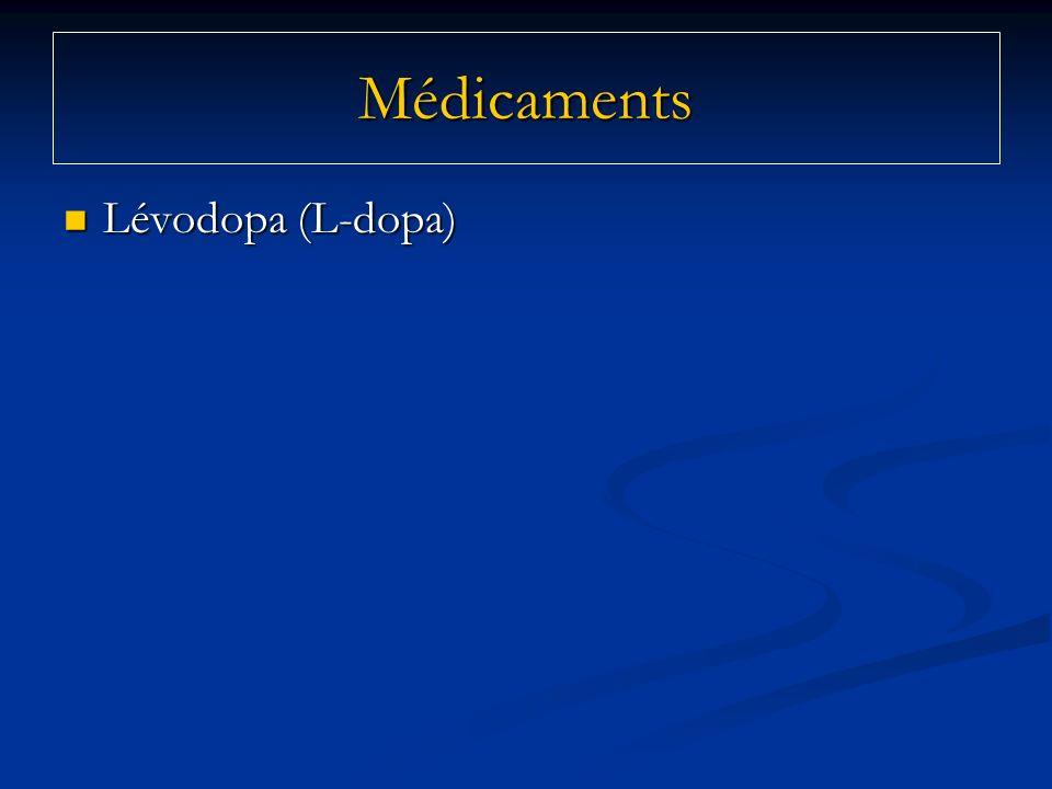 Lévodopa (L-dopa) Lévodopa (L-dopa) Médicaments