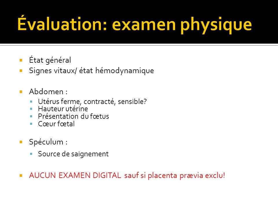 Principalement hémorragie Problèmes associées avec le placenta prævia : Placenta accreta Mal présentation du fœtus RPMP RCIU Vasa-prævia Anormalité congénitale Embolie amniotique