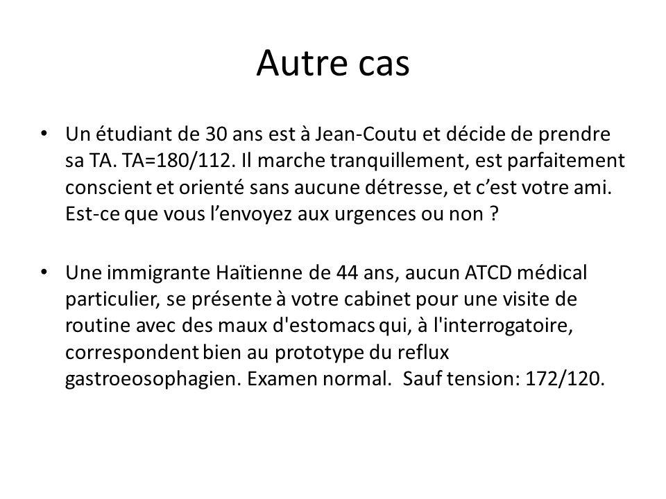 Autre cas Un étudiant de 30 ans est à Jean-Coutu et décide de prendre sa TA.