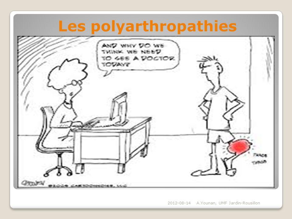 2012-08-14A.Younan, UMF Jardin-Rousillon Les polyarthropathies