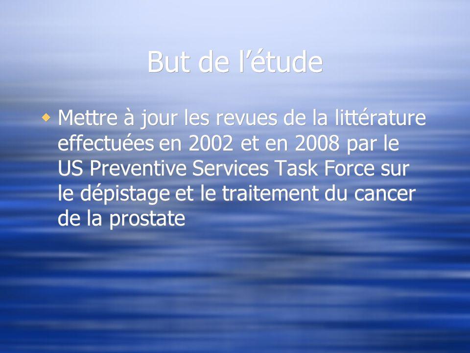 But de létude Mettre à jour les revues de la littérature effectuées en 2002 et en 2008 par le US Preventive Services Task Force sur le dépistage et le