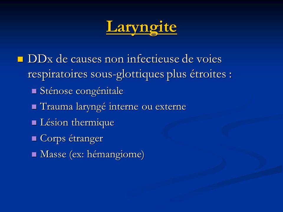 Laryngite DDx de causes non infectieuse de voies respiratoires sous-glottiques plus étroites : DDx de causes non infectieuse de voies respiratoires so