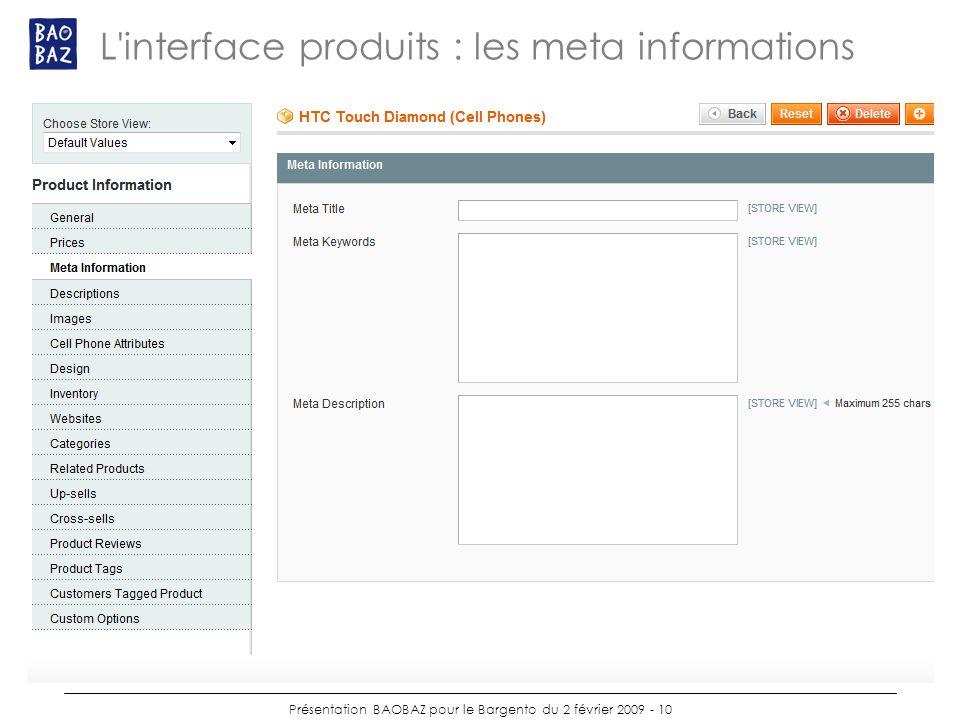 Présentation BAOBAZ pour le Bargento du 2 février 2009 - 10 L interface produits : les meta informations