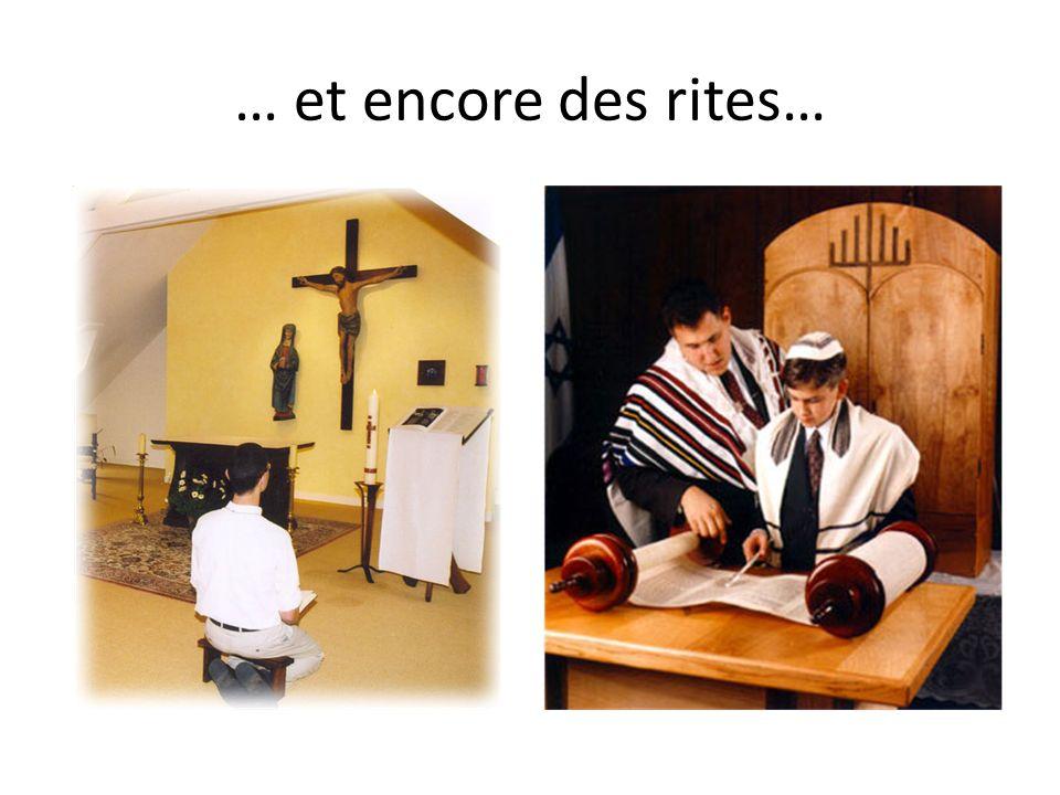 … et encore des rites…