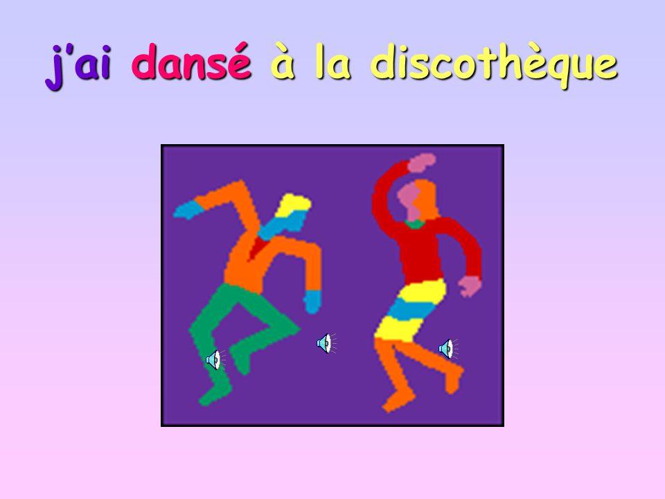 jai dansé à la discothèque